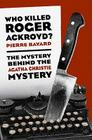 Who Killed Roger Ackroyd?: The Mystery Behind the Agatha Christie Mystery Cover Image