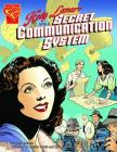 Hedy Lamarr and a Secret Communication System (Inventions and Discovery) Cover Image
