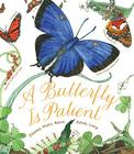 A Butterfly Is Patient Cover Image