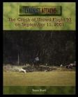 The Crash of United Flight 93 on September 11, 2001 Cover Image