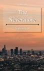 The Nevermore: First and Last Cover Image