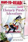 Eloise's Pirate Adventure: Ready-to-Read Level 1 Cover Image