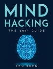Mind Hacking: The 2021 Guide Cover Image