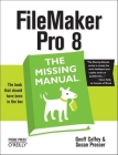 FileMaker Pro 8: The Missing Manual (Missing Manuals) Cover Image