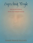 Expecting Teryk: An Exceptional Path to Parenthood Cover Image