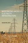 Modernizing America's Electricity Infrastructure Cover Image