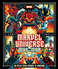 Marvel Universe Map By Map Cover Image