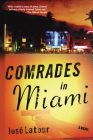 Comrades in Miami Cover Image