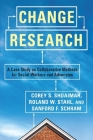 Change Research: A Case Study on Collaborative Methods for Social Workers and Advocates Cover Image