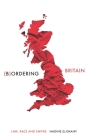 Bordering Britain: Law, race and empire Cover Image
