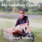 My Vanishing Country: A Memoir Cover Image