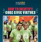 How to Identify Core Civic Virtues Cover Image