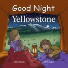 Good Night Yellowstone (Good Night Our World) Cover Image