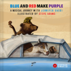 Blue and Red Make Purple: A musical journey with Jennifer Gasoi Cover Image