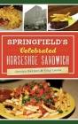 Springfield's Celebrated Horseshoe Sandwich Cover Image