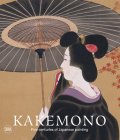 Kakemono: Five Centuries of Japanese Painting: The Perino Collection Cover Image