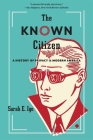 The Known Citizen: A History of Privacy in Modern America Cover Image