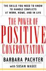 The Power of Positive Confrontation Cover Image