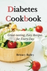 Diabetes Cookbook: Great-tasting, Easy Recipes for Every Day Cover Image