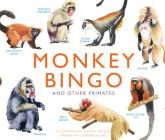 Monkey Bingo: And Other Primates (Magma for Laurence King #5) Cover Image