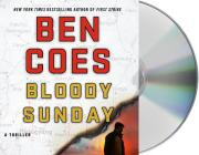 Bloody Sunday: A Thriller (A Dewey Andreas Novel #8) Cover Image