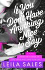 If You Don't Have Anything Nice to Say: A Novel Cover Image