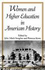 Women and Higher Education in American History Cover Image