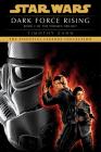 Dark Force Rising: Star Wars Legends (The Thrawn Trilogy) (Star Wars: The Thrawn Trilogy - Legends #2) Cover Image