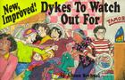 New, Improved! Dykes to Watch Out for: Cartoons Cover Image