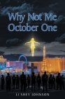 Why Not Me October One Cover Image