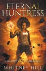 Eternal Huntress: Shadows of Otherside Book 5 Cover Image