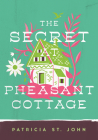 The Secret at Pheasant Cottage (Patricia St John Series) Cover Image
