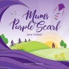 Mum's Purple Scarf Cover Image