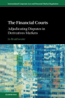 The Financial Courts (International Corporate Law and Financial Market Regulation) Cover Image