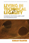 Living in Technical Legality: Science Fiction and Law as Technology Cover Image