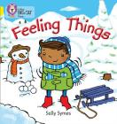 Feeling Things (Collins Big Cat Phonics) Cover Image