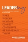 Leadering: The Ways Visionary Leaders Play Bigger Cover Image