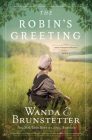 The Robin's Greeting: Amish Greenhouse Mystery #3 Cover Image