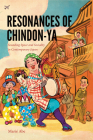 Resonances of Chindon-YA: Sounding Space and Sociality in Contemporary Japan Cover Image
