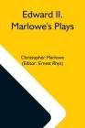 Edward Ii. Marlowe'S Plays Cover Image