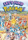 Let's Find Pokémon! Special Complete Edition (2nd edition) (Let's Find Pokémon! Special Complete Edition (2nd Edition)) Cover Image