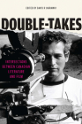Double-Takes: Intersections Between Canadian Literature and Film (Reappraisals: Canadian Writers) Cover Image