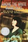 Among the White Moon Faces: An Asian-American Memoir of Homelands (Cross-Cultural Memoir) Cover Image