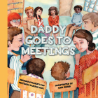 Daddy Goes to Meetings Cover Image