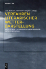 Verfahren Literarischer Wetterdarstellung: Meteopoetik - Literarische Meteorologie - Meteopoetologie Cover Image