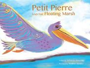 Petit Pierre and the Floating Marsh Cover Image
