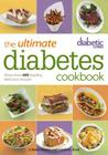 Diabetic Living The Ultimate Diabetes Cookbook: More than 400 Healthy, Delicious Recipes Cover Image