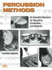 Percussion Methods: An Essential Resource for Educators, Conductors, and Students Cover Image
