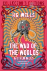 The War of the Worlds & Other Tales (Flame Tree Collector's Editions) Cover Image