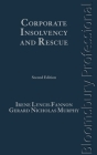 Corporate Insolvency and Rescue: A Guide to Irish Law (Second Edition) Cover Image